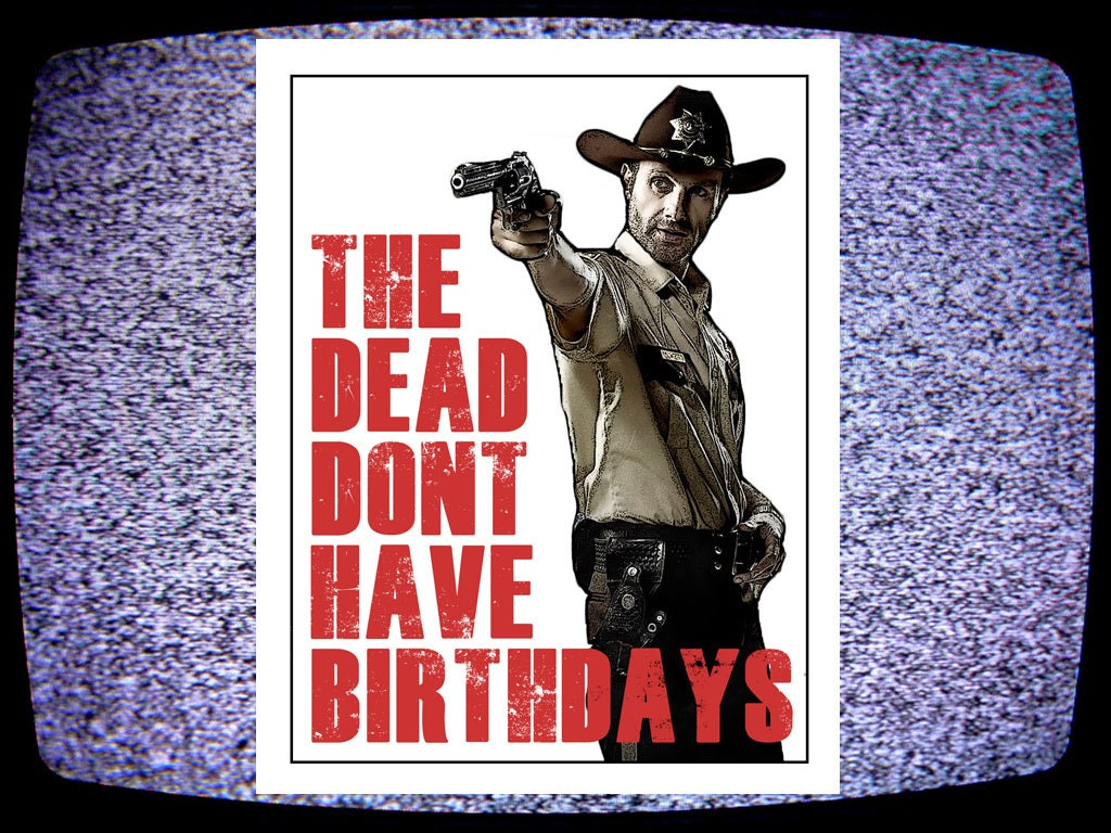 The Walking Dead Card / funny birthday card by InLivingColorStudio