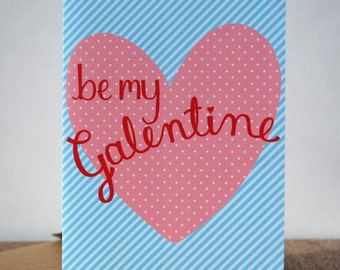 Galentine's Day Card - Be My Galentine