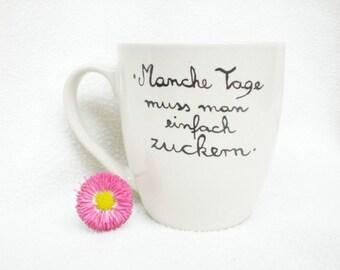 Coffee mugs - mug with saying