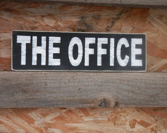 The Office wood sign country and office decor