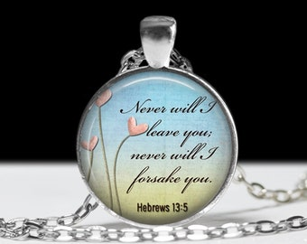 Religious Jewelry Pendant Wearable Art Religious Necklace Never Will I Leave You