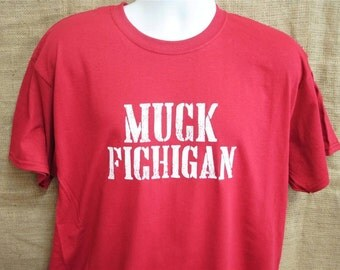 MUCK Fichigan Tee Shirt Cardinal Red Ohio State Funny T Woody Hayes Buckeyes Notre Dame Wisconsin