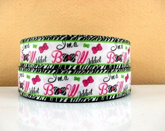 1 inch I'm A Bow ADDICT on White - Printed Grosgrain Ribbon