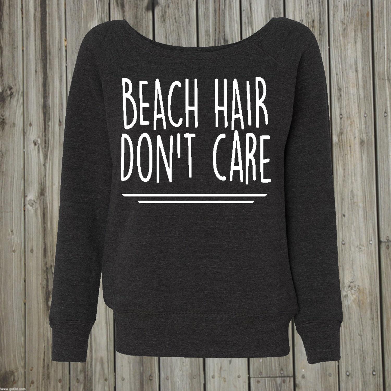 Beach Hair Don't Care. Long Hair don't care. by PressThreads