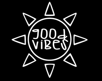 Good Vibes | Good Vibes Decal | Sun