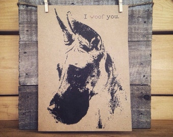 Great Dane Card / I Woof You / I Love You Card / Anniversary Card / Valentines Day / Birthday Card / Just Because / Dog Card