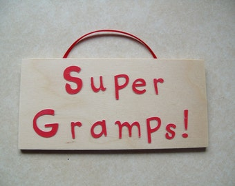 Super Gramps sign