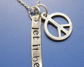 Let It Be Necklace