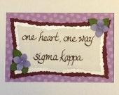 Sorority motto (Sigma Kappa)-matted for 5x7 frame