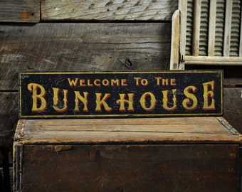 Welcome To The Bunkhouse Sign, Bunkhouse Decor, Cabin Sign, Cabin Wall Decor, Cabin Decor, Rustic Hand Made Vintage Wooden Sign ENS1000539
