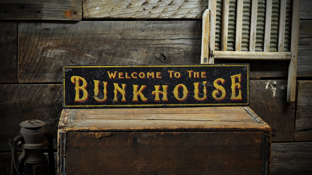 Welcome To The Bunkhouse Sign Bunkhouse Decor Cabin Sign