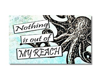 Nothing is out of my Reach Octopus fridge Magnet kitchen decor Inspirational humor ocean motivational