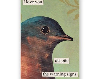 Warning Signs Magnet - Bird - Humor - Animal - Gift - Stocking Stuffer - Nature - Love - Relationships