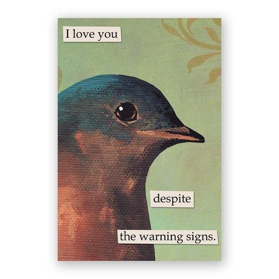 Warning Signs Magnet - Bird - Humor - Animal - Gift - Stocking Stuffer - Nature - Love - Relationships