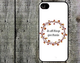 Thanksgiving Phone Case Thanksgiving iphone case for iphone 5 iphone 5s iphone 5c iphone 4 iphone 4s samsung galaxy s3 s4 s5