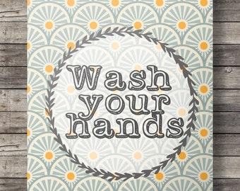 Wash your hands - Bathroom Printable wall art  - A3/A4 size Instant download digital print