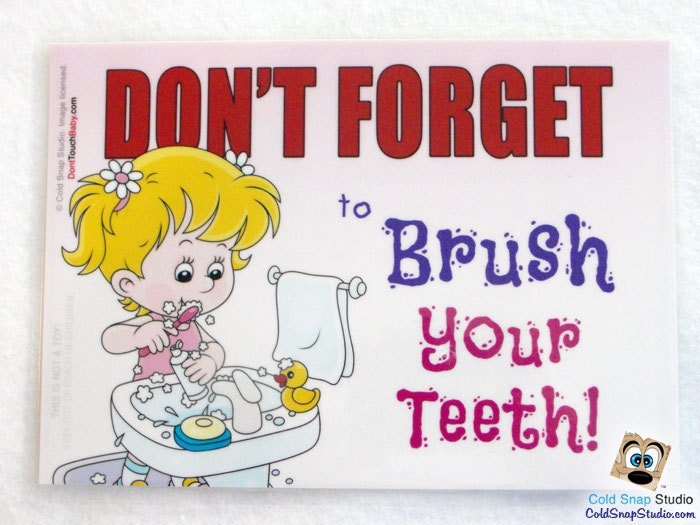 Brush Your Teeth Quotes: Brush Your Teeth Don't Forget Sign For Kids Little Girl