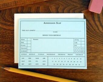 letterpress birthday tardy admission slip greeting card belated birthday card school tardy absence slip