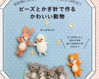 Making Cute Animals with Beads and Crochet - Japanese Craft Book MM