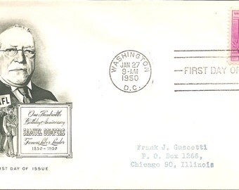 1950 First Day Issue Samuel Gompers - 100th Birthday Anniversary