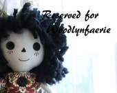 Doll reserved for Woodlynfaerie