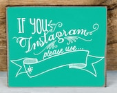 8x10 TEAL Instagram Chalk Board, ARTWORK INCLUDED! Great for Wedding Photo Booth Hashtag Sign, Birthday Party, Anniversary