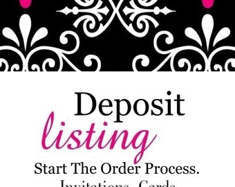 DEPOSIT - Order Your Invitations - deposit is deducted from your final balance