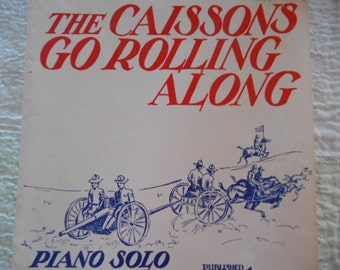 1945 The Caissons Go Rolling Along Old Military Song/Art Sheet Music