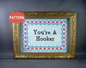 PDF/JPEG You're A Hooker - Grandma's Boy (Pattern)