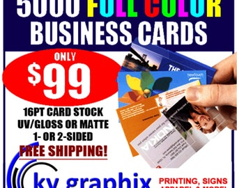 Business Cards,5000 cards for 99.00 , free shipping, custom full color business cards