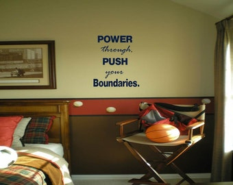 Power Through, Push Your Boundaries Wall Decal
