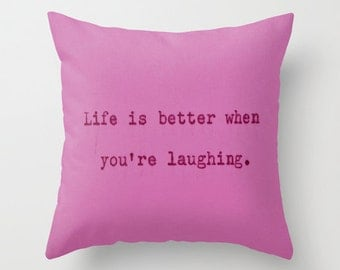 """Decorative throw pillow cover ... from my original typographical art... 16"""" x 16""""...Life is better when you're laughing, christmas gift"""
