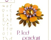 pendant tutorial / pattern  P. Ted pendant...PDF instruction for personal use only