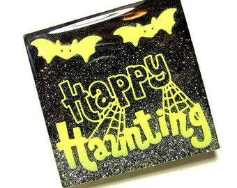Happy Haunting Glow in the Dark Halloween Magnet