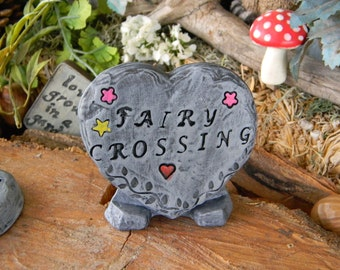 FAIRY Crossing  Garden  Sign Heart Slate  Sign..    miniature ceramic sign Stepping stone