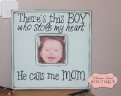Picture Frame, 12x12, There's this BOY, he calls me MOM, Baptism, First Birthday, Baby Boy, New Baby, Robins Egg Blue, PrairieBoutique