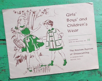 The Haslam System of Dresscutting Illustrated Book of Draftings No. 10 Girls' Boys' and Children's Wear vintage 40s 50s dressmaking patterns