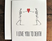 I Love You to Death - Greeting Card