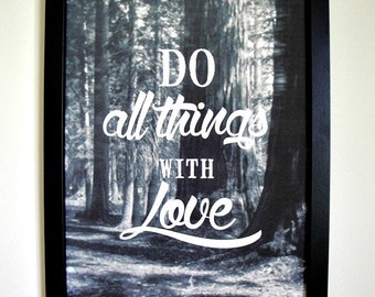 Do All Things With Love - FRAMED Typography Print
