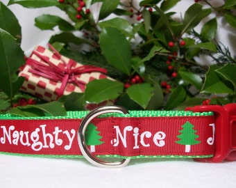 Christmas Holiday Naughty Nice Dog Collar In XS - S - M - L - XL Side Release Buckle Style