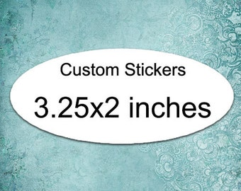 SALE 200 custom stickers 3.25x2 inch oval stickers or product labels laser printed favor label tag