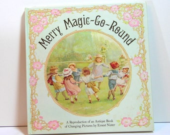 Merry Magic-Go-Round, Reproduction Childrens Book By Ernest Nister