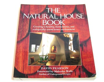 The Natural House Book By David Pearson