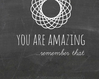 You Are Amazing- remember that.  Giving Thanks. Chalk Board 4x6 (A2) Greeting Card
