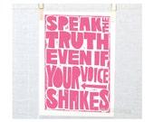 Speak the Truth, Dorm Decor, Girl Power, Boys Room Art, Teen Girl, Nursery Art, Baby Wall, Tyopgraphic Print, Wall Art, Sign