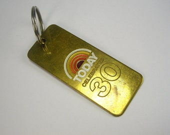 The Today Show Celebrates 30 Years Keychain, NBC, Brass, Morning Show, Television Program Collectibles,