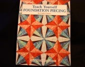 Teach Yourself Foundation Peicing Quilt book by Linda Causee - New - Never Used