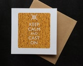 Keep Calm and Cast On greeting card for knitters