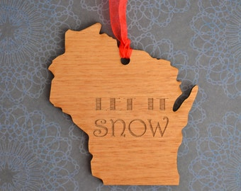 LET IT SNOW Engraved Wisconsin Ornament