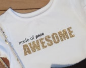 Made of Pure Awesome Shirt  - Baby Toddler Girls - Long or Short Sleeves - Mod Trendy -Back to School Fall Winter - Matching Skirt Available